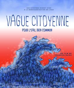 «Vague cioyenne, pour l'eau bien commun»: un film à ne pas rater le mercredi 22 mars à 20h30 à Montreuil