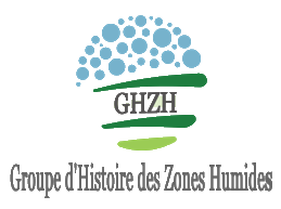 Colloque du GHZH : Zones humides et Archéologie, les 09-10-11 novembre 2017