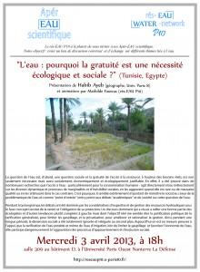 « L'eau: pourquoi la gratuité est-elle une nécessité écologique et sociale? (Tunisie, Egypte) », témoignage de Habib Ayeb, 3 avril 2013