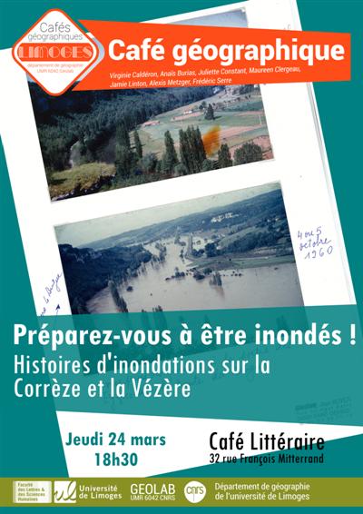 Café géographique: Histoires d'inondations sur la Corrèze et Vézère le 24 mars, Limoges