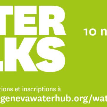 Troisième édition des «Water Talks» – Genève – 10 novembre