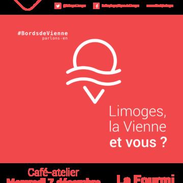 Café Géographique Limoges : «»Limoges, la Vienne et vous ?», Mercredi 7 décembre 2016