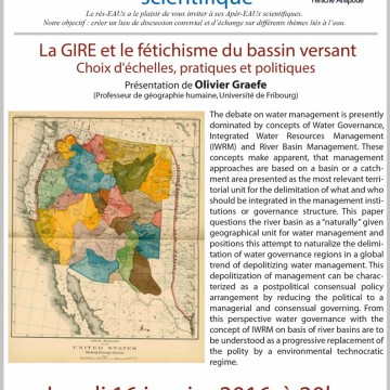 10ème Apér-eau scientifique – Olivier Graefe – La GIRE et le fétichisme du bassin versant – Péniche Antipode – lundi 16 janvier 2017