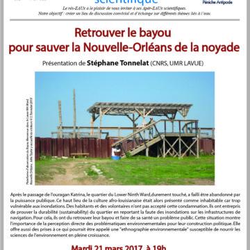 12e apér-eau : Retrouver le bayou pour sauver la Nouvelle-Orléans de la noyade, avec Stéphane Tonnelat, 21 mars 2017