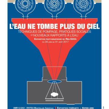 L'Expo «L'eau ne tombe plus du ciel» à Montpellier à partir du 29 juin