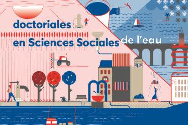 Doctoriales en sciences sociales de l'eau – les 4, 5 et 6 décembre à l'Université Paris Nanterre (Bât. Max Weber)