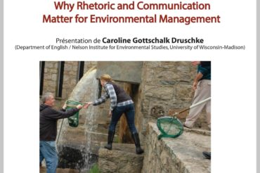 Conférence – lundi 19 mars – Caroline Gottschalk-Druschke (Univ. Wisconsin-Madison) – Why rhetoric and communications matter for environmental management?