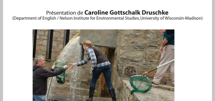 Conférence – lundi 19 mars – Caroline Gottschalk-Druschke (Univ. Wisconsin-Madison) – Why rhetoric and communications matter for environmental management?