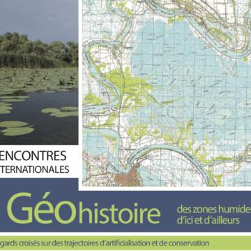 Appel à communication pour le colloque «Géohistoire des zones humides d'ici et d'ailleurs, regards croisés sur des trajectoires d'artificialisation et de conservation» – avant le 15 février 2019