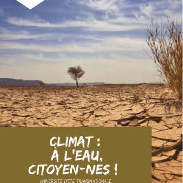 Université d'été transnationale «Climat: à l'eau citoyen-nes!» du 6 au 8 juillet au Pavillon de l'Eau à Paris