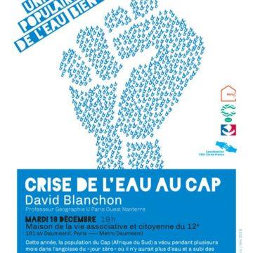 Conférence-débat – David BLANCHON et Alain DUBRESSON – «La crise de l'eau au Cap» – 18/12/2018 à Paris 12è