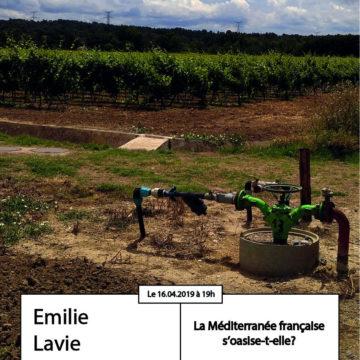 Apér-EAU scientifique : «La méditerranée française s'oasise-t-elle ?», Emilie LAVIE, mardi 16 avril