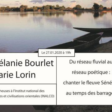 Rappel: 3ème Apér-EAU scientifique, lundi 27 janvier 2020, 19h : « Du réseau fluvial au réseau poétique : chanter le fleuve Sénégal au temps des barrages » par Mélanie Bourlet et Marie Lorin