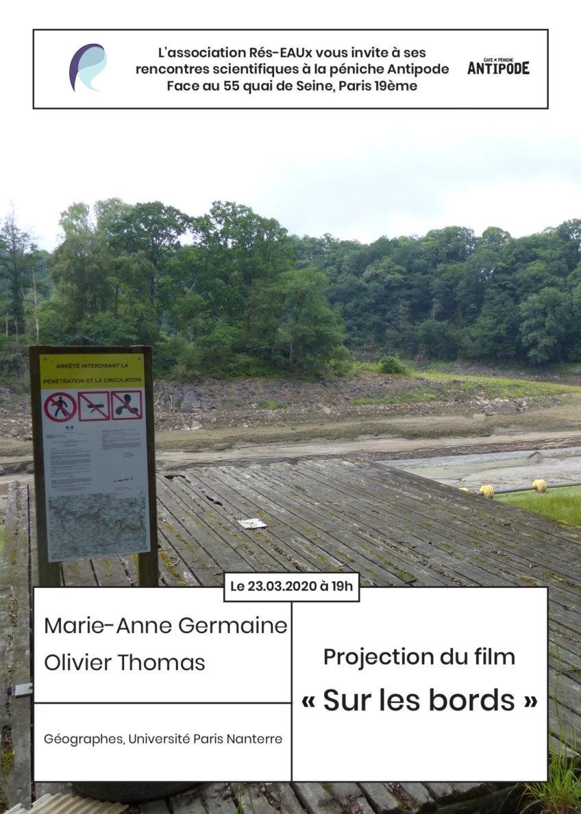 ANNULÉ – 5ème Apér-EAU scientifique, 23 mars 2020, 19h : Projection du film « Sur les bords » par Marie-Anne Germaine et Olivier Thomas