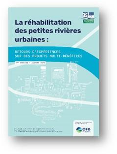 Publication : «La réhabilitation des petites rivières urbaines», ASTEE